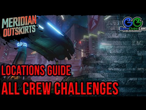 Borderlands 3 Meridian Outskirts Crew Challenges Locations   Video Game Guide  