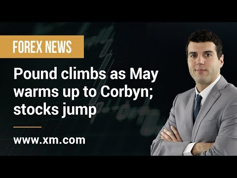Forex News: 03/04/2019 - Pound climbs as May warms up to Corbyn; stocks jump