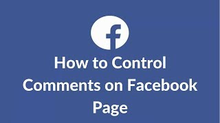 How to Disable, Block or Turn Off Comments on Facebook Business Page 2018