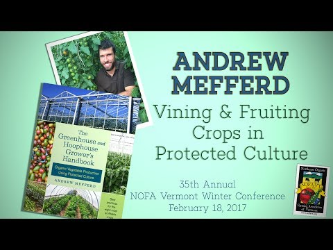 Vining and Fruiting Crops in Protected Culture | Andrew Mefferd