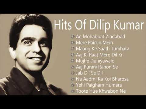 Hits Of Dilip Kumar Songs | Best Evergreen Old Hindi Classic Songs | Jukebox