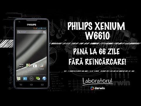 33. Philips Xenium W6610 review - până la 66 zile fără reîncărcare!