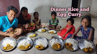 night dinner   rice and egg curry eating