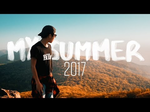 My Summer 2017 (Sam Kolder Inspired)