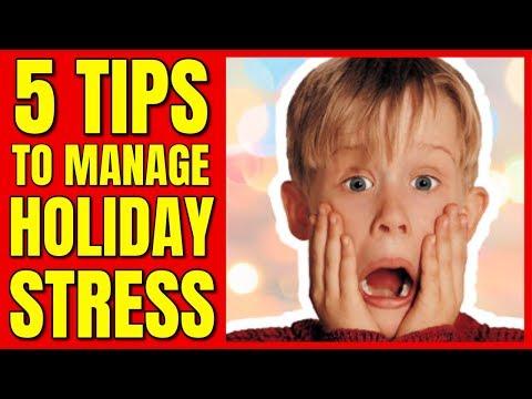 Holiday Stress Management Tips / Managing Holiday Stress