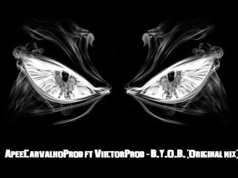 ApeeCarvalhoProd ft ViictorProd - B.Y.O.B. (Original mix) Exclusive to HiiqueG.