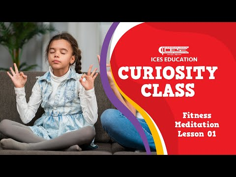 ICES Curiosity Class: Fitness Mediation Lesson 1 - Macy Intermediate