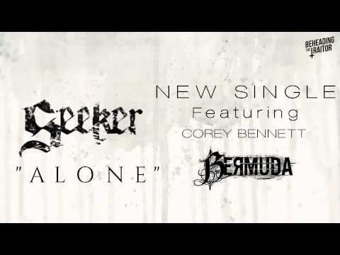Seeker - Alone (Ft. Corey of Bermuda) [HD] 2013