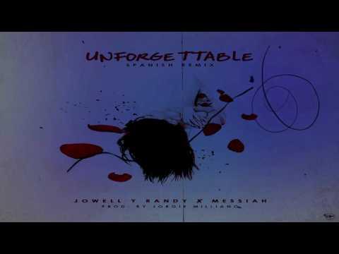 Jowell y Randy Ft. Messiah | Unforgettable