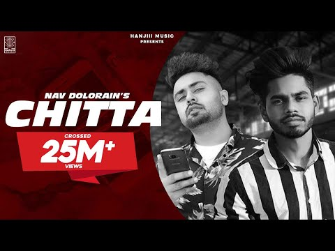 chitta-(official-video)-nav-dolorain-ft.-teji-sandhu-|-new-punjabi-songs-2018-|-hanjiii-music