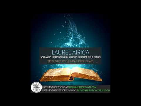 Laurel Airica | Word Magic, Upgrading English & Nursery Rhymes For Troubled Times