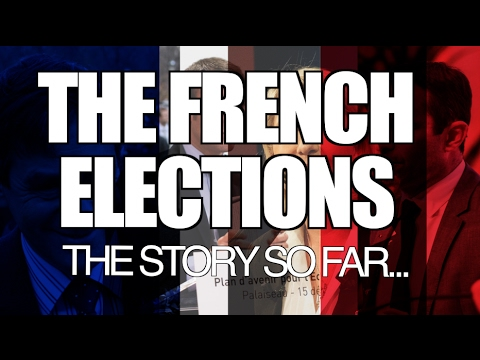 The French Elections: The Story So Far