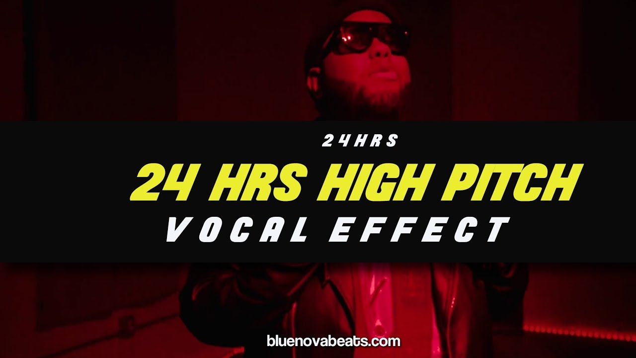 flp 24 hrs high pitch vocal effect youtube. Black Bedroom Furniture Sets. Home Design Ideas