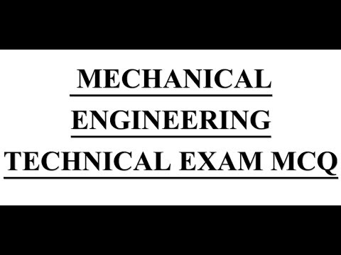 100 + MOST IMP MCQ OF MECHANICAL ENGINEERING TECHNICAL EXAM