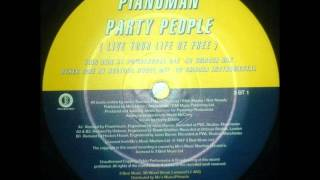 Pianoman - Party People (Live Your Life Be Free) (Powerhouse Mix)