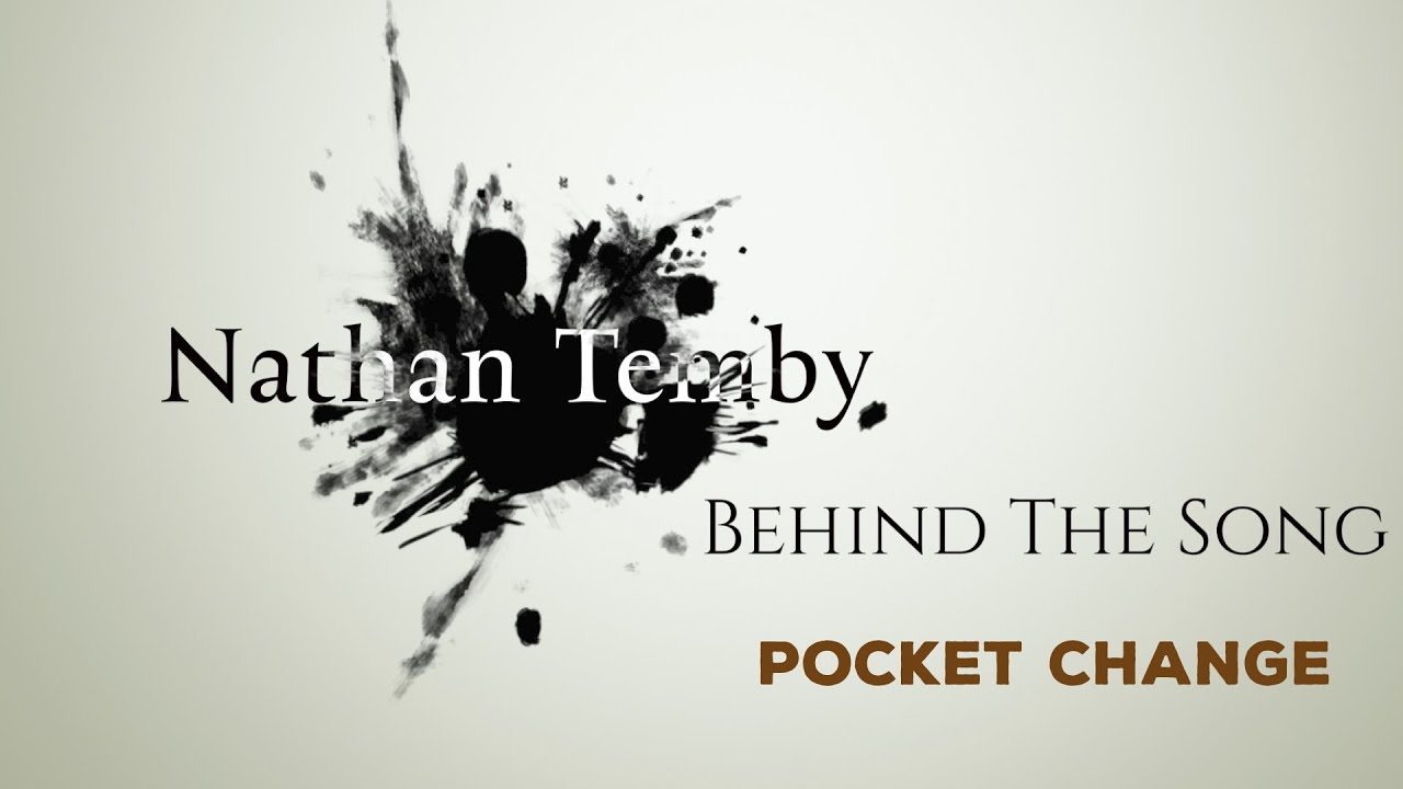 Behind The Song #1: Pocket Change