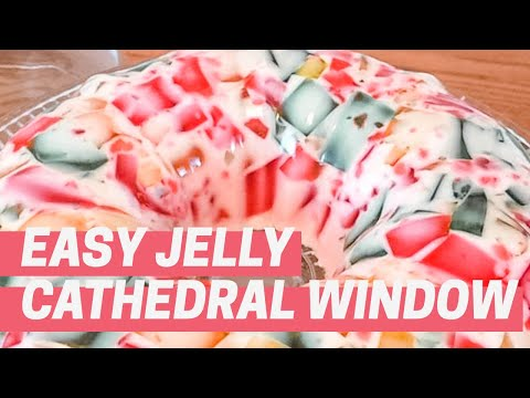 HOW TO MAKE CATHEDRAL WINDOW JELLY DESSERT - By Sassy