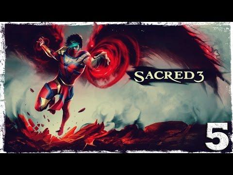 Смотреть прохождение игры Sacred 3. #5: Вместе веселее.