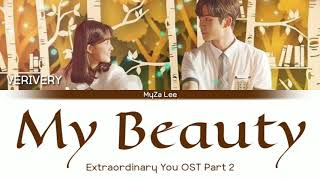 [Sub Indo] VERIVERY - My Beauty (Extraordinary You OST Part 2) Lyrics