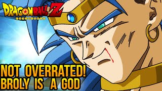 Dragon Ball Z: Broly is NOT OVERRATED! He is a TRUE WARRIOR SAIYAN GOD (Broly Discussion / Opinion)