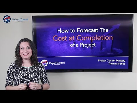 How to Forecast the Cost at Completion of a Project