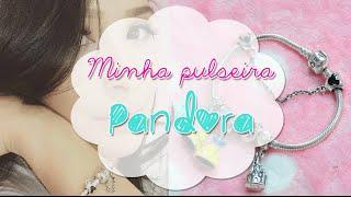 Minha pulseira Pandora ❤