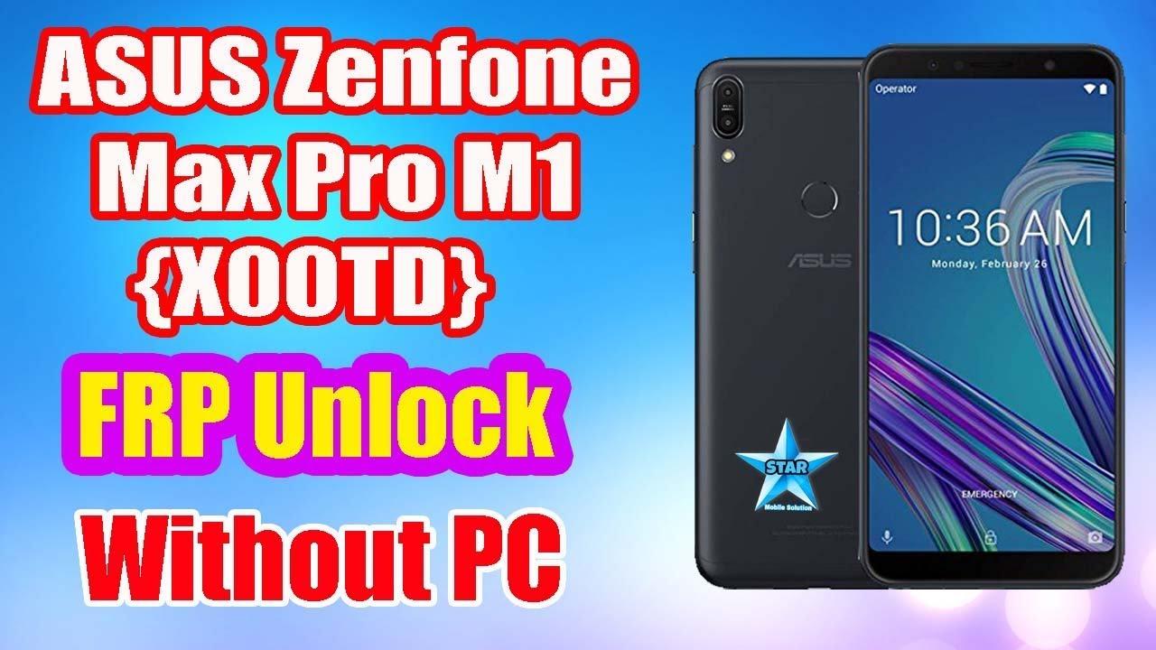 Asus Zenfone Max Pro M1 (X00TD) FRP Unlock | Without PC