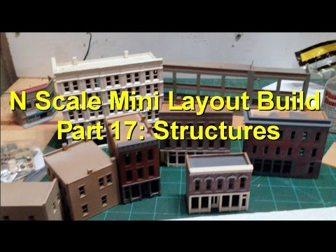 N Scale Mini Layout Build Part 17: Structure Overview