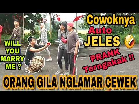 Prank  terngakak ORANG GILA nglamar CEWEK-CEWEK CANTIK  | Prank lucu indonesia
