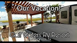 RV Resort tour!  Port Aransas & Corpus Christi