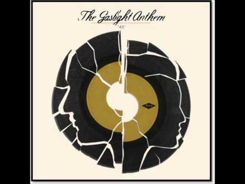 The Gaslight Anthem - 45