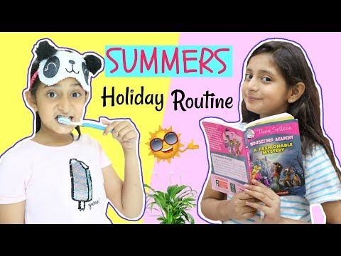 My SUMMER Holiday Routine ... | #Vacations #Sketch #Fun #MyMissAnand