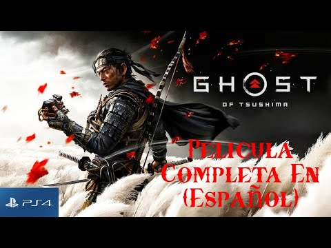 Download Pelicula Completa De Ghost of Tsushima en (Español) (PS4)