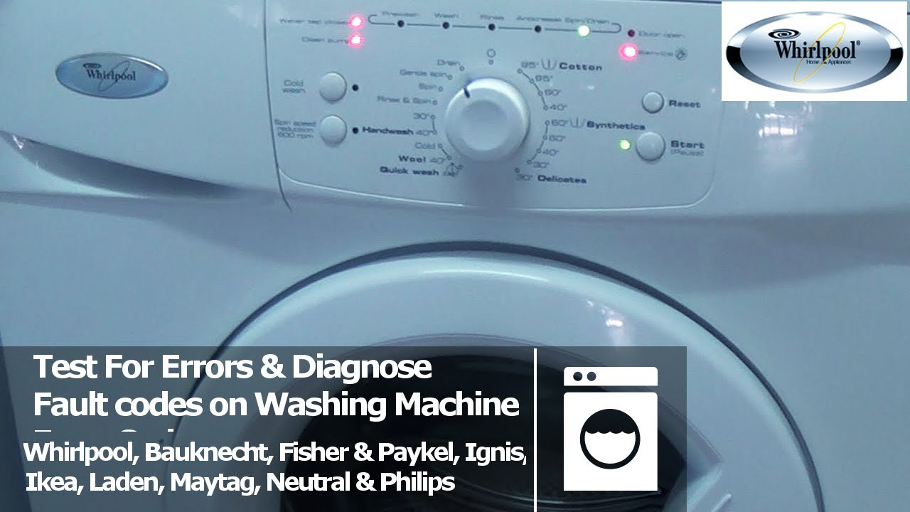Whirlpool Washing Machine Fault Amp Diagnostic Test Mode To