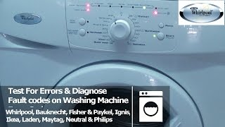whirlpool washing machine fault diagnostic test mode to find your error codes