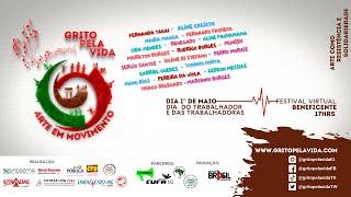 Grito Pela Vida - Festival  Virtual Beneficente