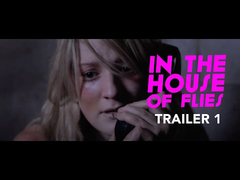 In the House of Flies [2012] HD Trailer #1