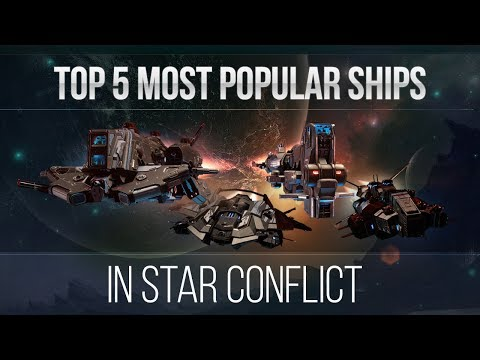 Top 5 Most Popular Ships In Star Conflict