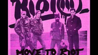 Riot 111 - Move To Riot