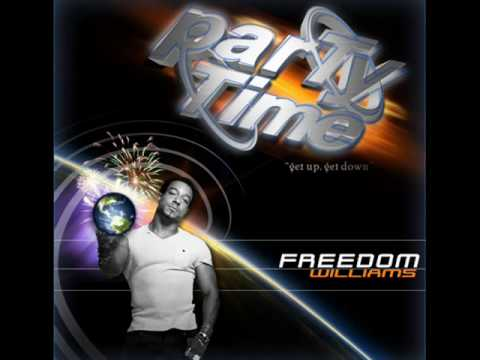 Freedom Williams - Party Time (radio edit)