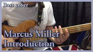 Marcus Miller - Introduction (bass cover)
