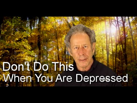 Five Things Not to Do When You Are Depressed