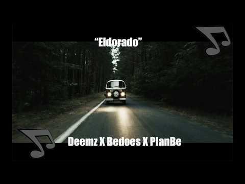 Deemz X Bedoes X PlanBe - Eldorado TEKST