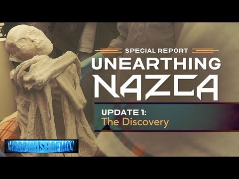 Unearthing Nazca: Now Things Get Interesting! Biological DNA Update! 2019-2020