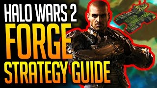 Halo Wars 2 - Sgt. Forge Strategy Guide
