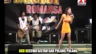 Download lagu AISYAH 2 - ROMANSA BAND DANGDUT