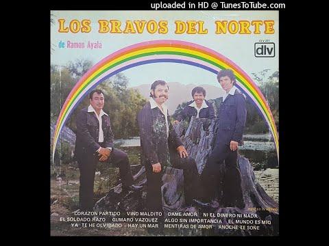 Los Bravos Del Norte de Ramon Ayala - Corazon Partido  (Disco Completo)