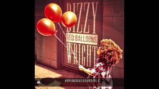 Dizzy Wright - Red Balloons (Prod by DJ Hoppa)
