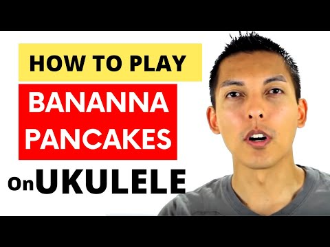 How To Play Banana Pancakes on Ukulele by Jack Johnson (Ukulele Tutorial).mp4