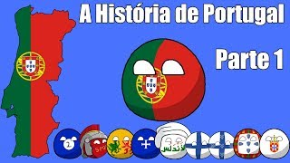 A História de Portugal - Parte 1